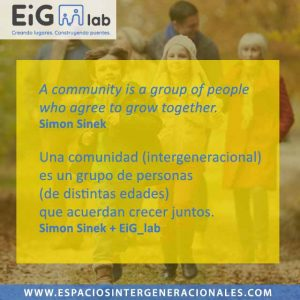 """[Citas EiG_lab] """"Una comunidad es…"""" por Simon Sinek"""