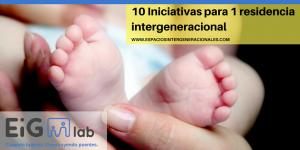 10 Iniciativas para 1 residencia intergeneracional